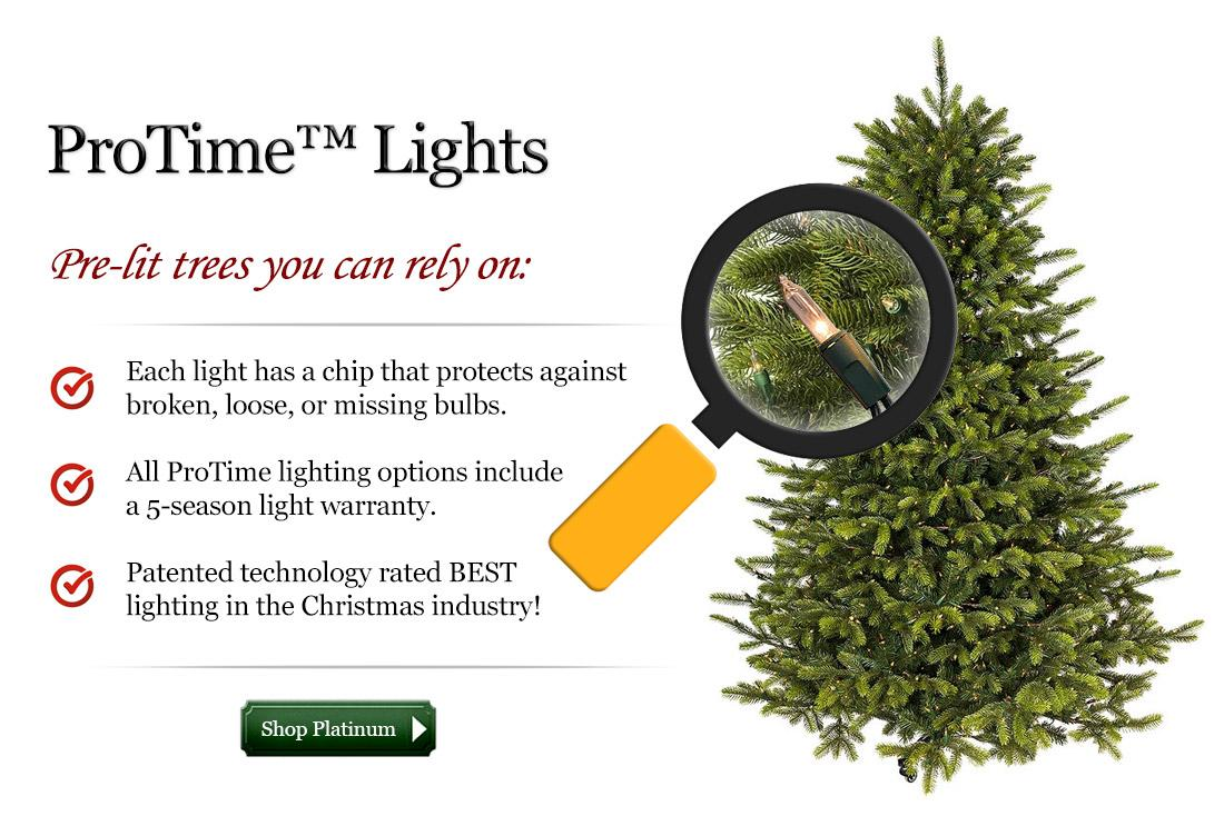 ProTime lights from Treetime offer patented and proven protection against pre-lit tree lighting failures.